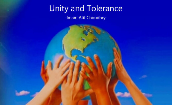 Unity and Tolerance - Khutbah of Imam Atif Chaudary